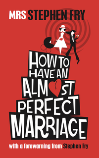 How to Have an Almost Perfect Marriage cover