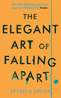 The Elegant Art Of Falling Apart cover